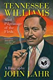 img - for Tennessee Williams: Mad Pilgrimage of the Flesh book / textbook / text book