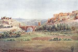 Spain toledo bridge of alcantara illescas road 1906 - Illescas garden ...