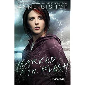 Marked in Flesh by Anne Bishop