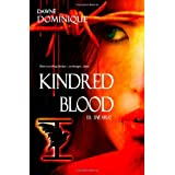 Kindred Bloodby Dawn� Dominique