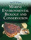 img - for Marine Environmental Biology And Conservation by Beckman, Daniel [Jones & Bartlett Learning,2012] [Paperback] book / textbook / text book