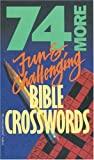 74 More Fun and Challenging Bible Crosswords (0842304886) by Tyndale House Publishers