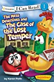 img - for The Mess Detectives and The Case of the Lost Temper / VeggieTales / I Can Read! (I Can Read! / Big Idea Books / VeggieTales) book / textbook / text book