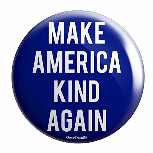 Geek Details Make America Kind Again Pinback Button (Election Buttons compare prices)