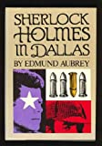 Sherlock Holmes in Dallas