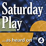 Playing with Fire (The Saturday Play) | David Edgar