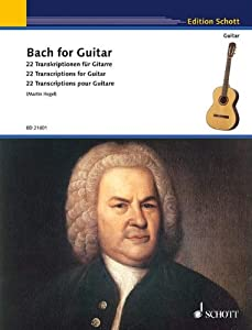Bach for Guitar: 27 Transkriptionen für Gitarre. Gitarre by Schott Music
