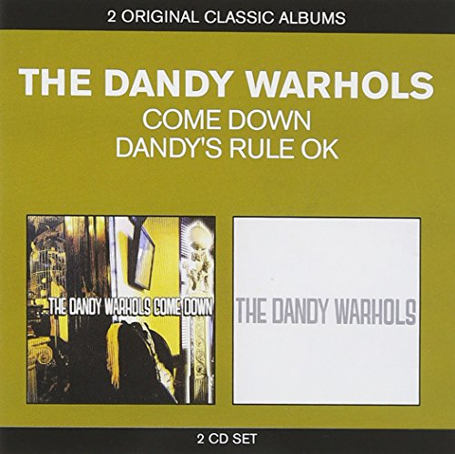 Classic Albums: ...The Dandy Warhols Come Down/Dandy's Rule OK