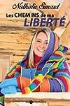 Les chemins de ma libert� (Biographie)