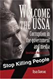 Welcome to the USSA: Corruption in the government and media