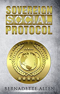 Sovereign Social Protocol:: Life And Death In The Council by Bernadette Allen ebook deal