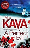 Alex Kava A Perfect Evil (A Maggie O'Dell Novel)