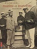 Il y a un siècle... marins et matelots