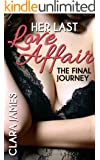 Her Last Love Affair 3: The Final Journey