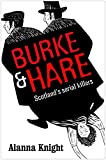 Burke and Hare: Scotland's serial killers