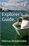 img - for Christianity: An Explorer's Guide. book / textbook / text book