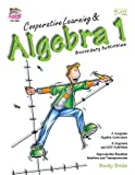 Cooperative Learning & Algebra 1: Secondary Activities (Grades 7-12)