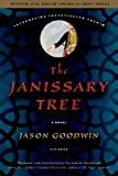 The Janissary Tree: A Novel (0312426135) by Goodwin, Jason