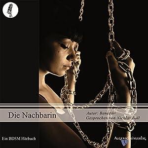 Die Nachbarin - Die Folter Hörbuch