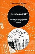 Homotoxicology: Illness and healing through…
