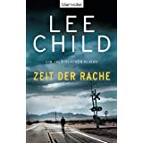 "Zeit der Rache: Ein Jack-Reacher-Romanvon ""Lee Child"""