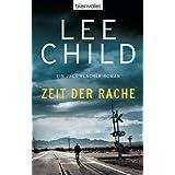"""Zeit der Rache: Ein Jack-Reacher-Roman (Die Jack-Reacher-Romane, Band 4)von """"Lee Child"""""""