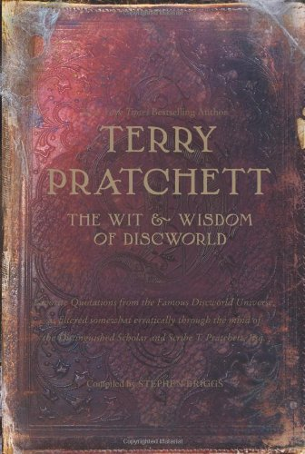 The Wit and Wisdom of Discworld