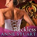 Reckless: House of Rohan Series, Book 2 (       UNABRIDGED) by Anne Stuart Narrated by Susan Ericksen