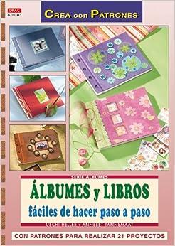 Albumes y Libros Faciles de Hacer Paso a Paso (Spanish) Paperback
