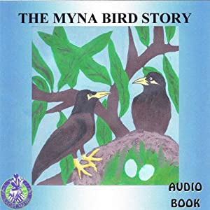 The Myna Bird Story | [Mark Huff]