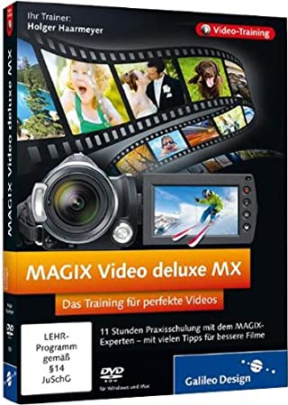MAGIX Video deluxe MX: Das Training für perfekte Videos