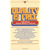 Quality is Free: The Art of Making Quality Certain (Signet Shakespeare)by Philip B. Crosby