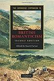 The Cambridge Companion to British Romanticism (Cambridge Companions to Literature)