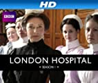 London Hospital [HD]: London Hospital Season 1 [HD]