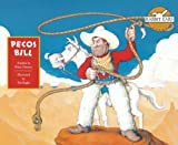 img - for Pecos Bill (Rabbit Ears American Heroes & Legends) book / textbook / text book