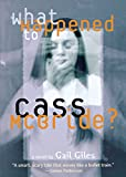 img - for What Happened to Cass McBride? book / textbook / text book