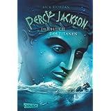 "Percy Jackson, Band 3: Percy Jackson - Der Fluch des Titanenvon ""Rick Riordan"""
