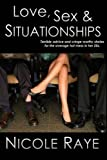 Love, Sex & Situationships