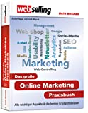 Webselling: Das groe Online Marketing Praxisbuch