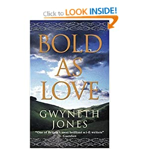 Bold as Love - Gwyneth A Jones