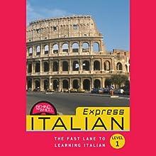 Behind the Wheel Express - Italian 1 (       UNABRIDGED) by Behind the Wheel, Mark Frobose