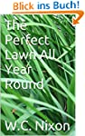 The Perfect Lawn All Year Round (Engl...