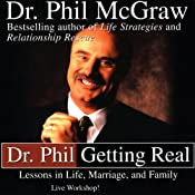 Dr. Phil Getting Real: Lessons in Life, Marriage, and Family | [Phil McGraw]
