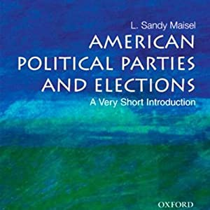 American Political Parties and Elections Hörbuch