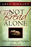 img - for Not By Bread Alone: Daily Devotions for Disciples book / textbook / text book