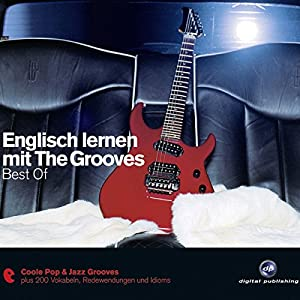 Englisch lernen mit The Grooves. Best Of Hörbuch
