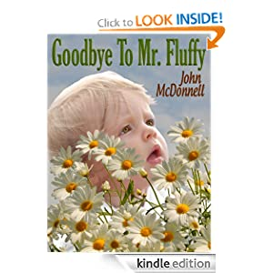 FREE KINDLE BOOK: Goodbye To Mr. Fluffy