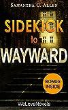 Sidekick - Wayward (The Wayward Pines Trilogy, Book 2): by Blake Crouch
