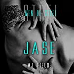 Jase: Men of Steel, Book 1 | MJ Fields