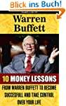 Warren Buffett: 10 Money Lessons From...